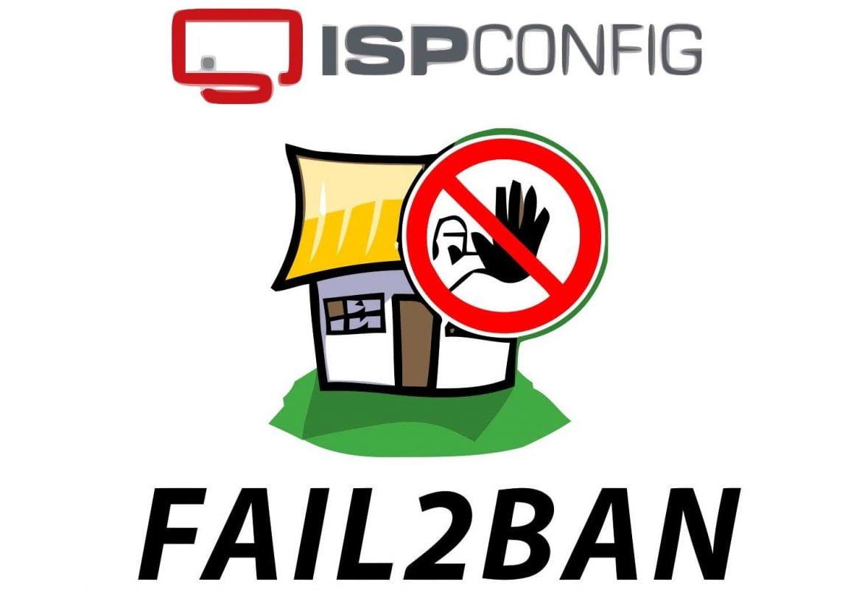 Configure Fail2Ban for ISPConfig 3 – Failed Control Panel Login Attempts