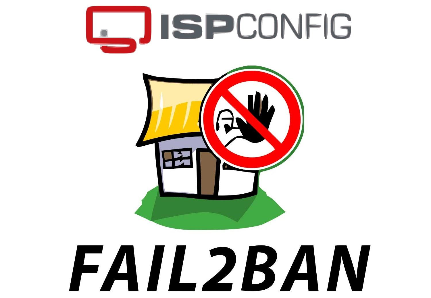 Configure Fail2Ban for ISPConfig 3 – Failed Control Panel Login Attempts